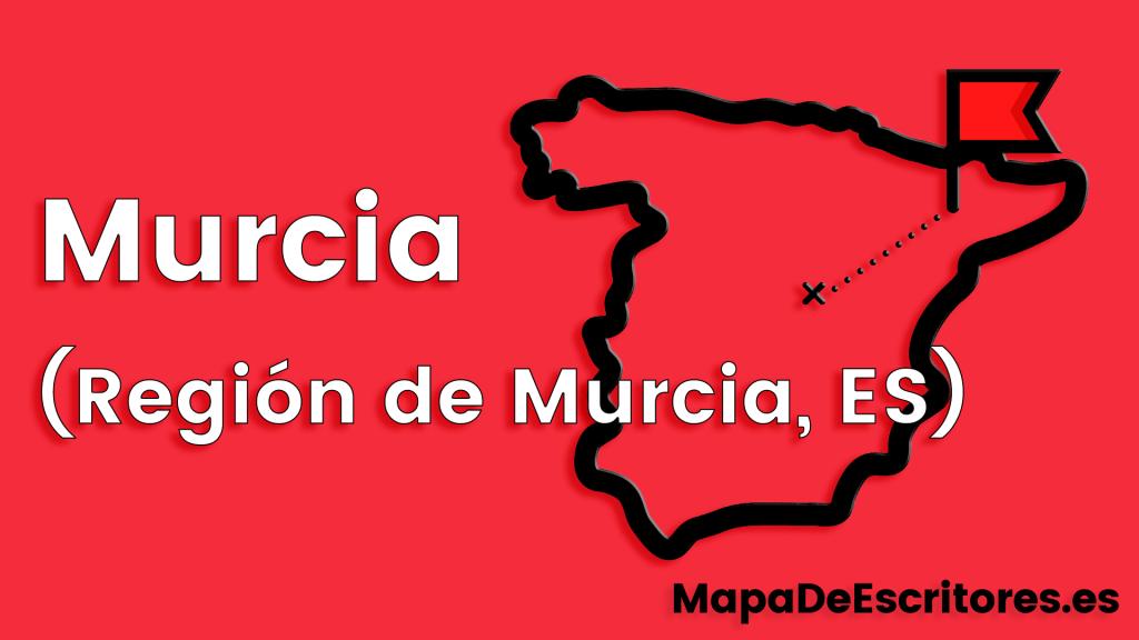 Mapa Escritores Murcia
