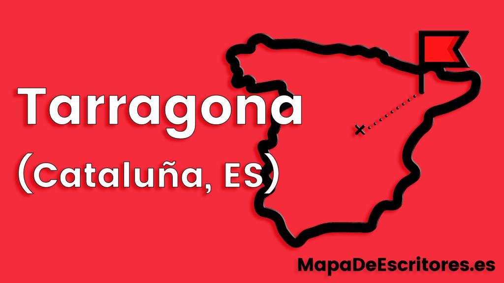 Mapa Escritores Tarragona