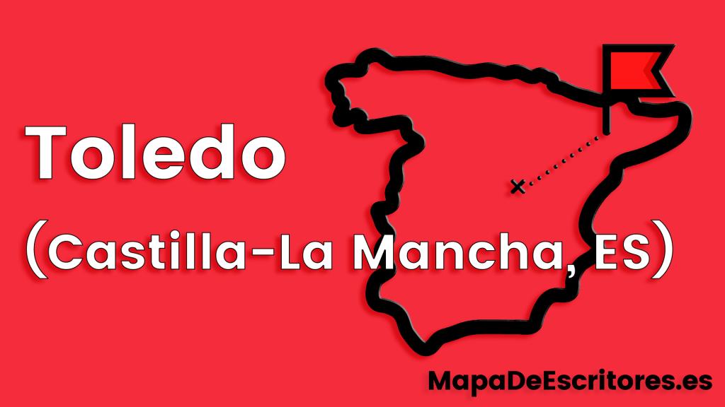 Mapa Escritores Toledo