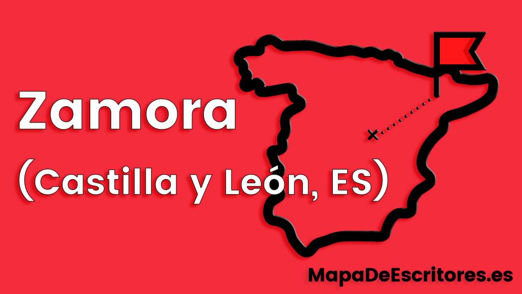 Mapa Escritores Zamora