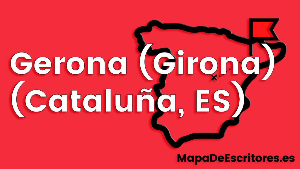 Mapa Escritores Gerona