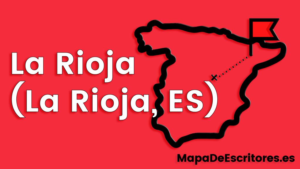 Mapa Escritores La Rioja