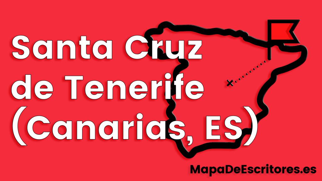 Mapa Escritores Santa Cruz de Tenerife