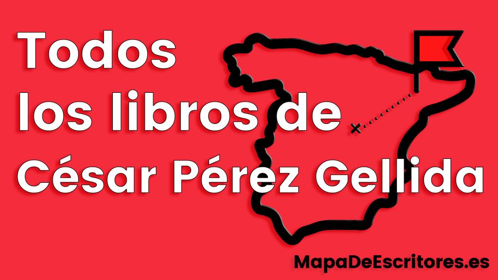 César Pérez Gellida libros