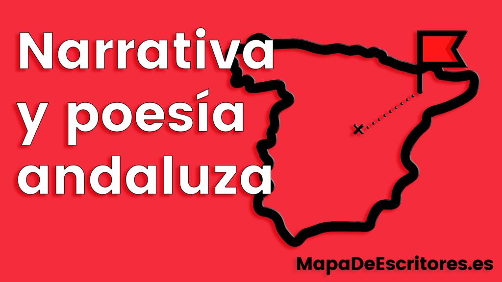 Narrativa y poesía andaluza