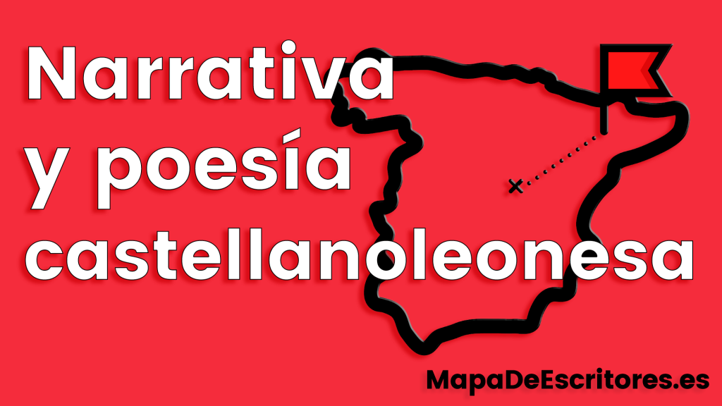 Narrativa y poesía castellanoleonesa
