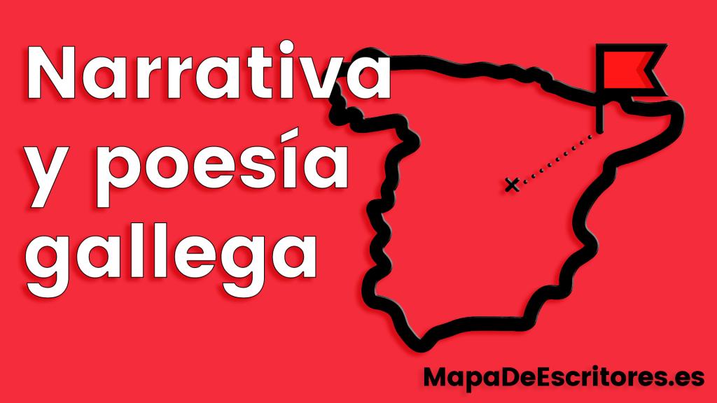 Narrativa y poesía gallega